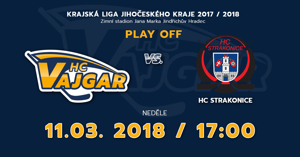 HC Vajgar vs HC Strakonice (čtvrtfinále play off)